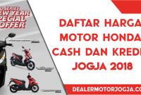 Daftar Harga Cash Kredit Motor Honda Jogja Terbaru 2018
